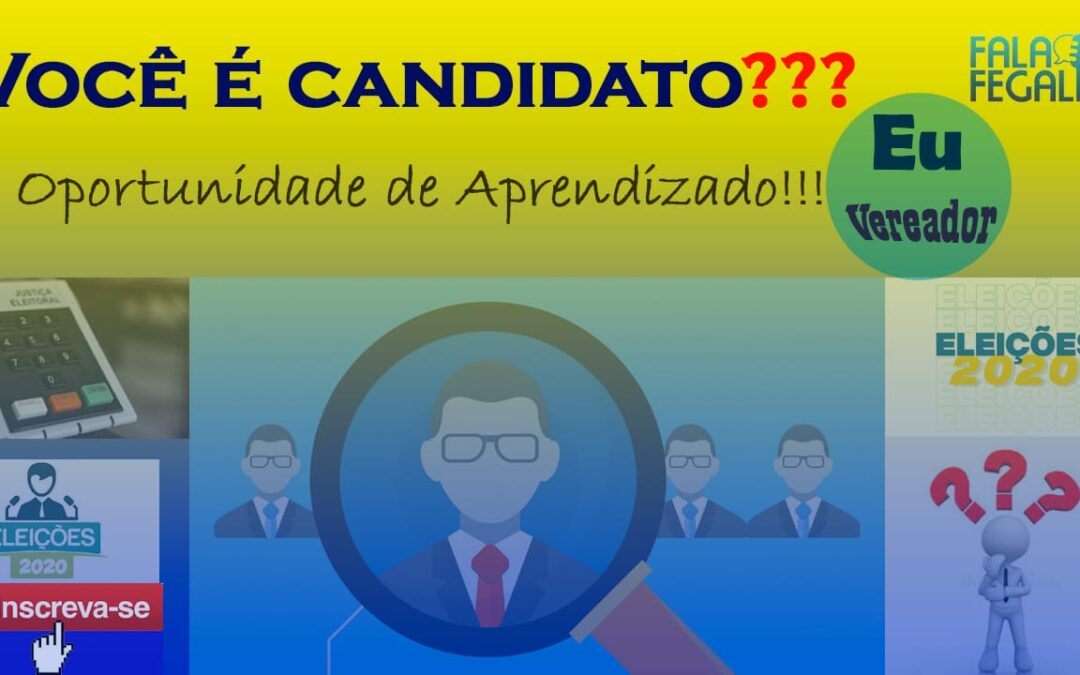 Você é candidato? Oportunidade de aprendizado!